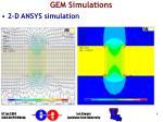 gem simulations