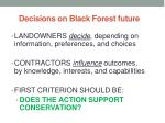 decisions on black forest future