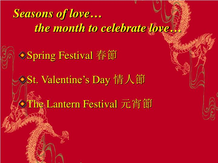 seasons of love the month to celebrate love