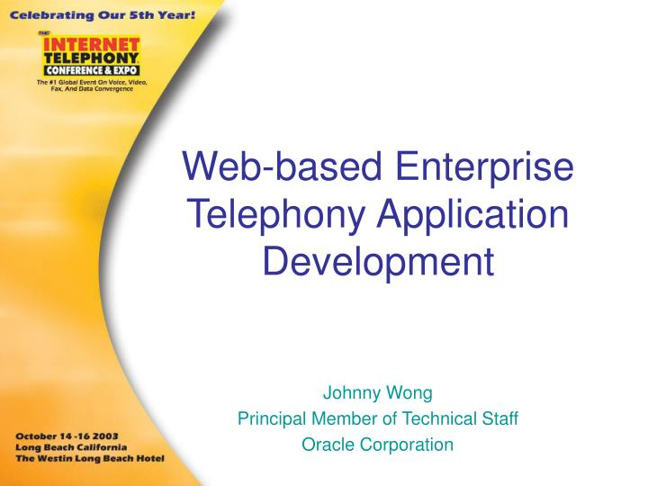 web based enterprise telephony application development n.