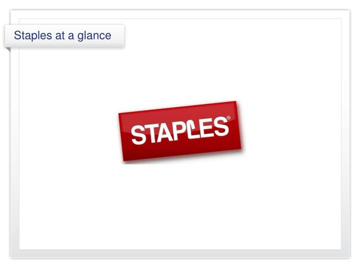 Staples at a glance