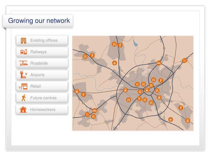 Growing our network