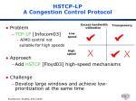 hstcp lp a congestion control protocol