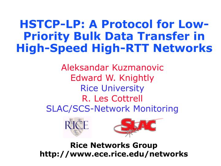 hstcp lp a protocol for low priority bulk data transfer in high speed high rtt networks n.
