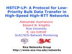 hstcp lp a protocol for low priority bulk data transfer in high speed high rtt networks