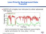 low priority background data transfer
