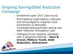 ongoing saving debt reduction campaign
