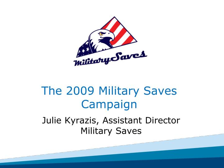 the 2009 military saves campaign n.