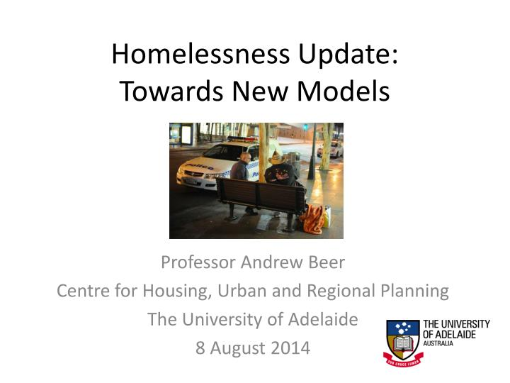 homelessness update towards new models n.