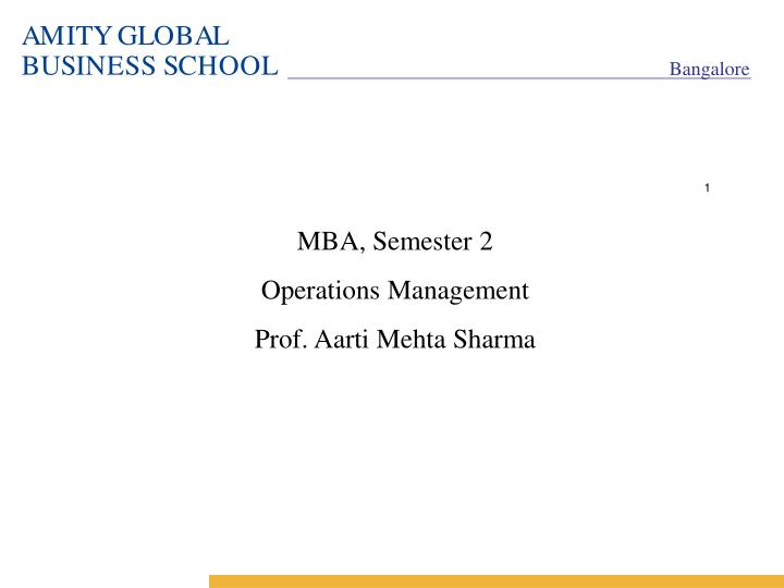 mba semester 2 operations management prof aarti mehta sharma n.