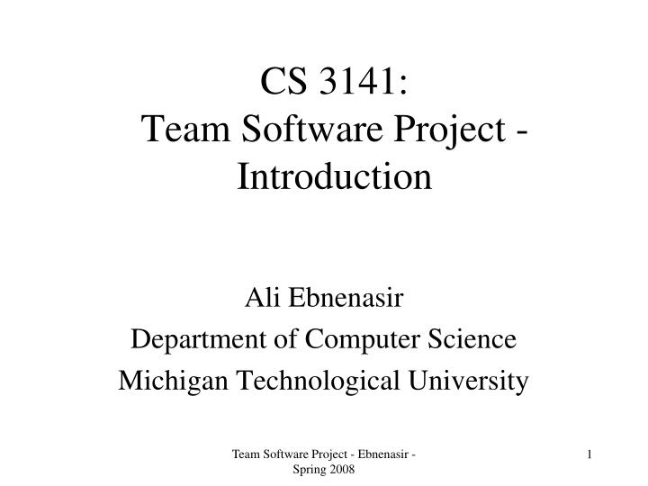 cs 3141 team software project introduction n.