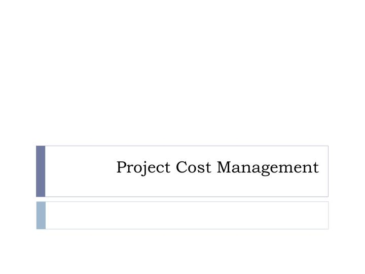 project cost management n.
