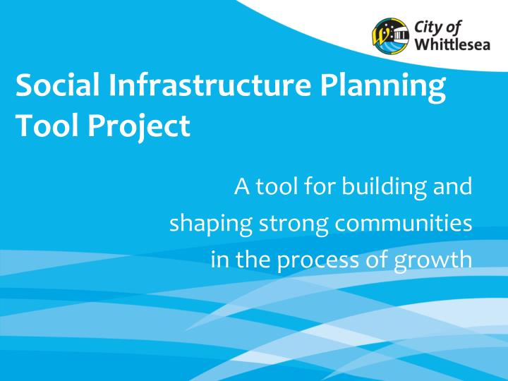 social infrastructure planning tool project n.