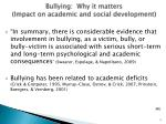 bullying why it matters impact on academic and social development