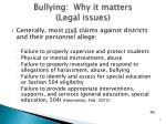 bullying why it matters legal issues