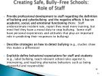 creating safe bully free schools role of staff