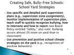 creating safe bully free schools school yard strategies