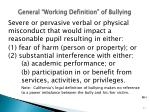 general working definition of bullying