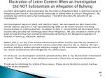 illustration of letter content when an investigation did not substantiate an allegation of bullying