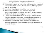 investigation steps alleged victim continued