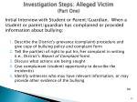 investigation steps alleged victim part one