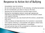 response to active act of bullying