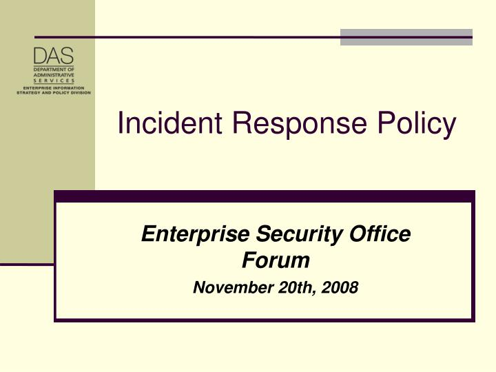 enterprise security office forum november 20th 2008 n.