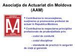 asocia ia de actuariat din moldova aam