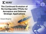 the continued evolution of re configurable fpgas for aerospace and defense strategic applications