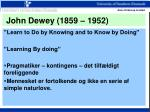 john dewey 1859 1952