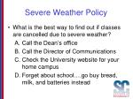 severe weather policy
