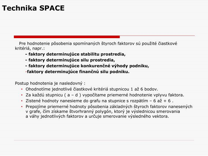 Technika SPACE