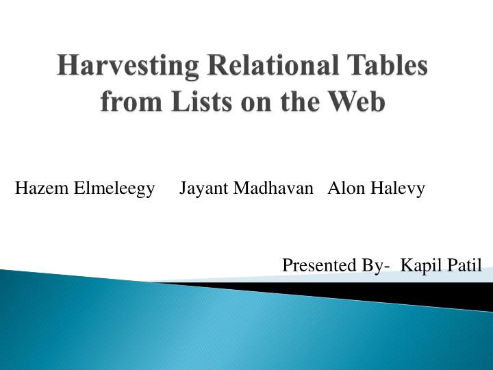 harvesting relational tables from lists on the web n.