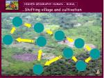 shifting village and cultivation