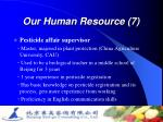 our human resource 7