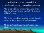 why the farmers need the rainforest more than other people