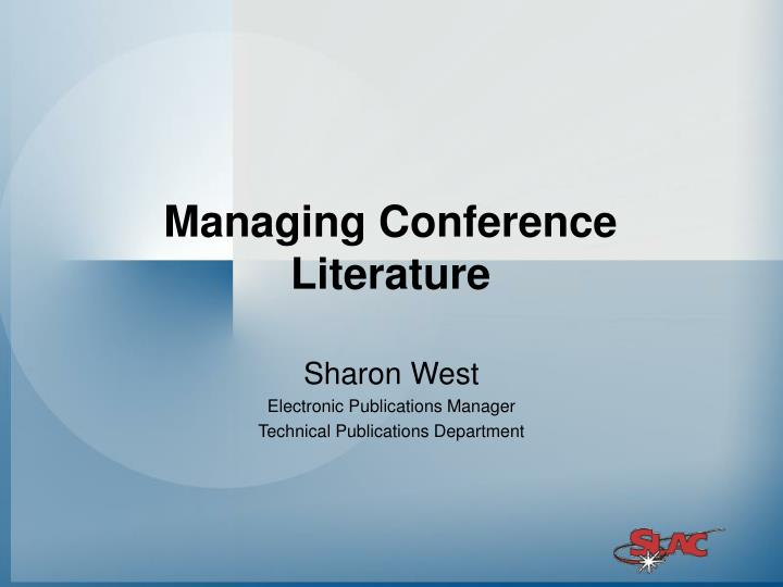 managing conference literature n.