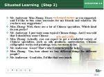 situated learning step 2