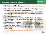 situated learning step 3