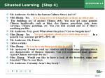 situated learning step 4