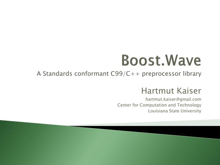 boost wave a standards conformant c99 c preprocessor library n.