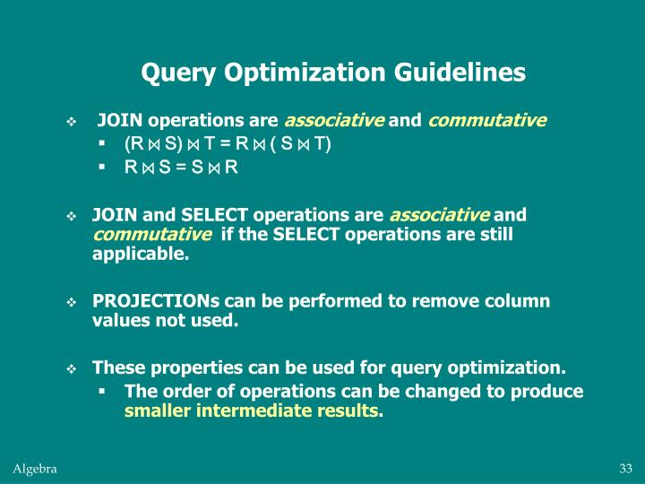 Query Optimization Guidelines