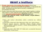 akt i a instituce