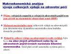 makroekonomick anal za v voje celkov ch v daj na zdravotn p i