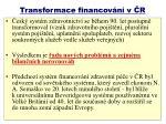 transformace financov n v r