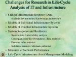 challenges for research in life cycle analysis of it and infrastructure