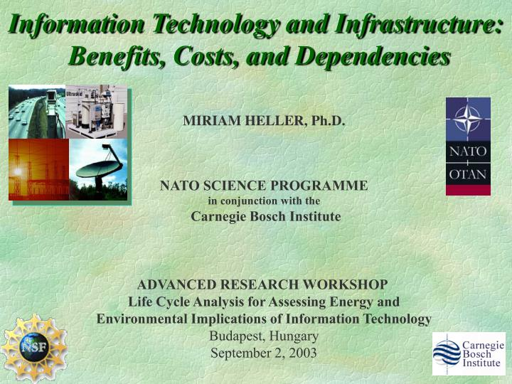 information technology and infrastructure benefits costs and dependencies n.