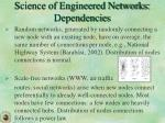 science of engineered networks dependencies