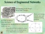 science of engineered networks