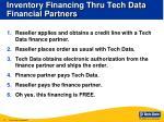 inventory financing thru tech data financial partners
